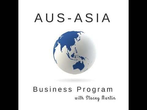 """Episode #020 - Aus Asia Business - What is """"MONEY"""" in the Aus-Asian Context?"""