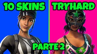 🏆 TOP 10 SKINS TRYHARD FORTNITE 2019 BEST SKINS TRYHARD FORTNITE SKINS TRYHARD FORTNITE SEASON X