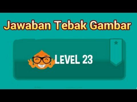 Kunci Jawaban Tebak Gambar Level 23 Terbaru Youtube