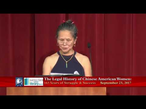 The Legal History of Chinese American Women:  165 Years of Struggle & Success