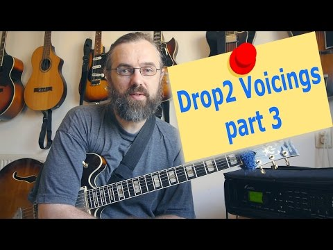Jazz Chord Essentials - Drop 2 voicings part 3