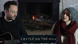 Castle on The Hill - Ed Sheeran  (cover by Edo Sparks & Martina Corsini)