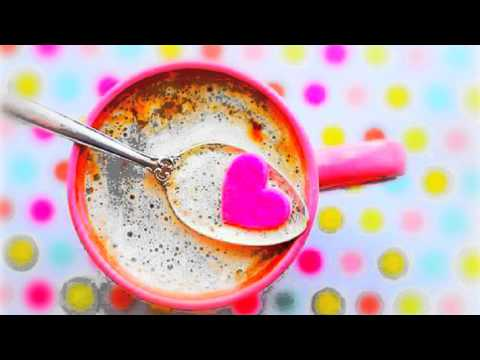 Good morning (cute ) song