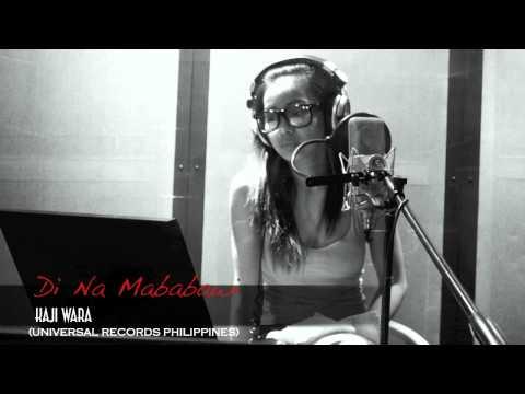 Di Na Mababawi - Kaji Wara (Universal Rec. 2012)