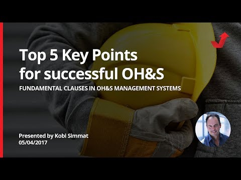 Top 5 key points for successful Occupational Health & Safety Management System