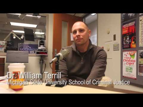 Dr. William Terrill on Police Deadly Force - Lansing Online News Radio