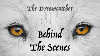 Fox Amoore's Dreamcatcher - The Making Of...