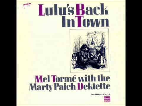 Mel Tormé  Lulu's Back In Town