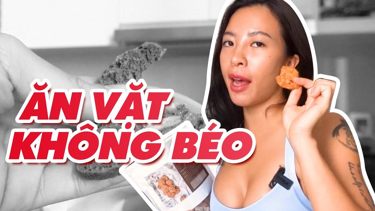 ĂN VẶT KHÔNG BÉO // EAT CLEAN ♡ Hana Giang Anh