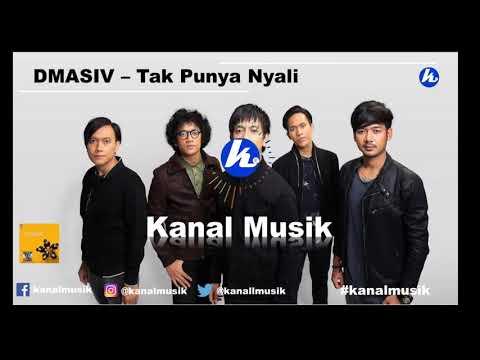 DMASIV - Tak Punya Nyali (kanal musik)