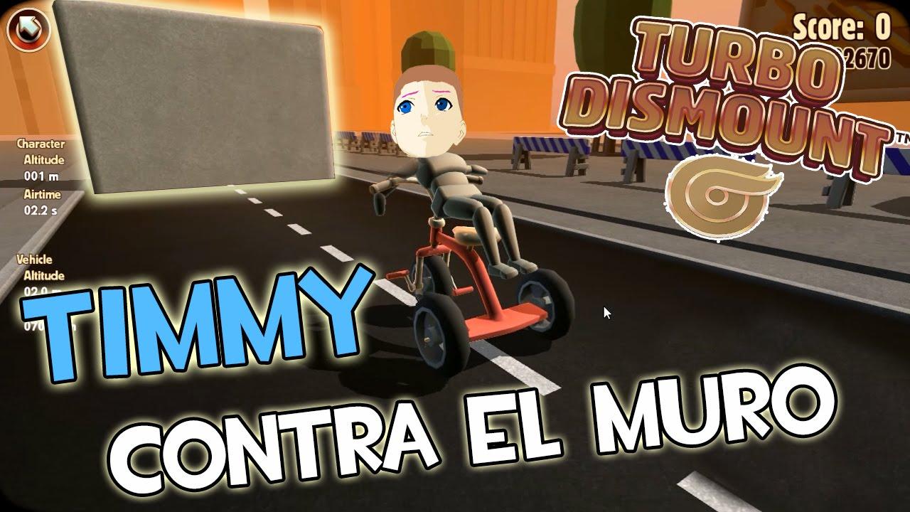 timmy contra el muro turbo dismount 2 youtube
