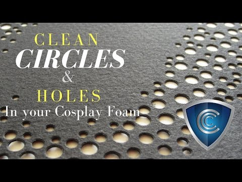 Cutting clean circles and holes in your foam - Cosplay Tips and Tricks