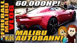 60,000HP AT MALIBU AUTOBAHN - FIREBALL MALIBU VLOG 795