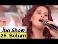 İbo Show - 26. Bölüm (Mustafa Topaloğlu - Nalan - Ahmet Selçuk İlkan) (2000)