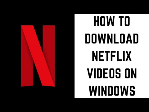 How to Download Netflix Content on Windows