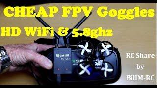 Cheap FPV Goggles - HD Wifi & 5.8ghz fpv better than Fatsharks