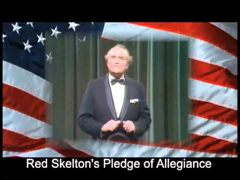Red Skelton's Pledge of Allegiance