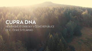 CUPRA DNA: EP.1 - České Švýcarsko