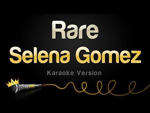Selena Gomez - Rare (Karaoke Version)