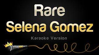 Baixar Selena Gomez - Rare (Karaoke Version)