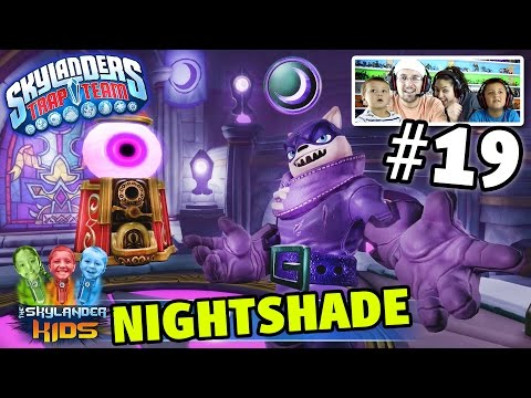 Lets Play Skylanders Trap Team: MIDNIGHT MUSEUM w/ NIGHTSHADE Boss Battle! CHAPTER 19 (DARK Element)