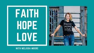 Faith Hope Love Trailer
