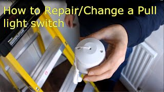 How to Repair/change a Pull/Cord Light Switch Video explanation