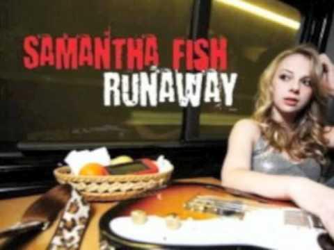 Samantha Fish Runaway
