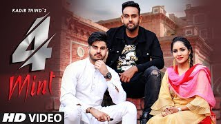 Kadir Thind: 4 Mint (Full Song) Laddi Gill | Nawab | Latest Punjabi Songs 2019