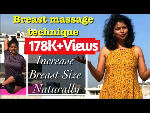 How To Increase Breast Size Naturally At Home- Breast Massage Technique By Yoga With Shaheeda