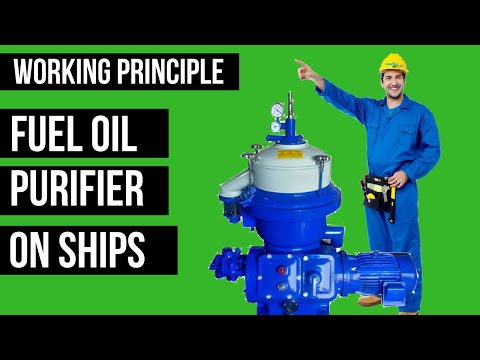 Marine Fuel Oil Purifier: Working Principle of Centrifugal Separator