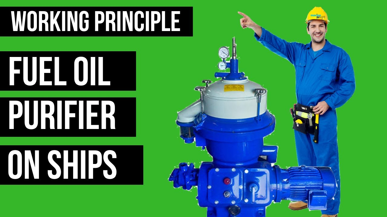 Marine Fuel Oil Purifier: Working Principle of Centrifugal Separator