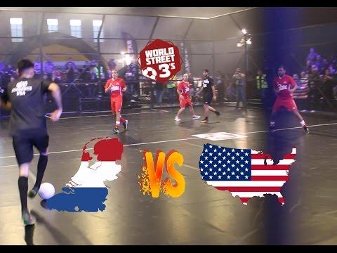 WORLD STREET 3s | NETHERLANDS VS USA | GROUP B GAME