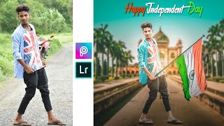 PicsArt 15 August Spacial Best Photo Editing 2018    Independence Day Pic Retouching In Lightroom   