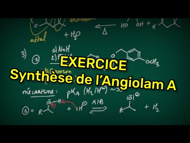 Exercice : Synthèse de l'Angiolam A
