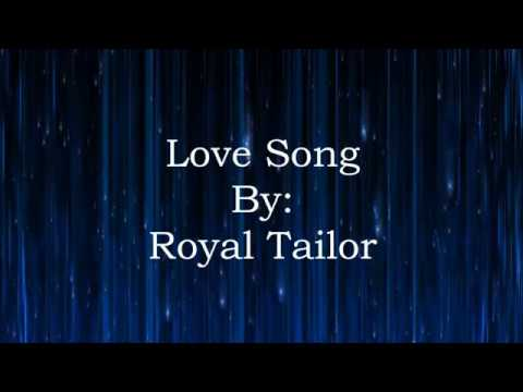 Royal Tailor Love Song (Lyric Video)