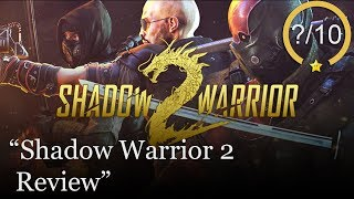 Shadow Warrior 2 PS4 Review (Video Game Video Review)