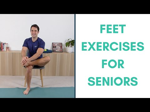 Feet Exercises For Seniors + 2 Tips to Keep Your Feet Functioning Well (11 Minutes)