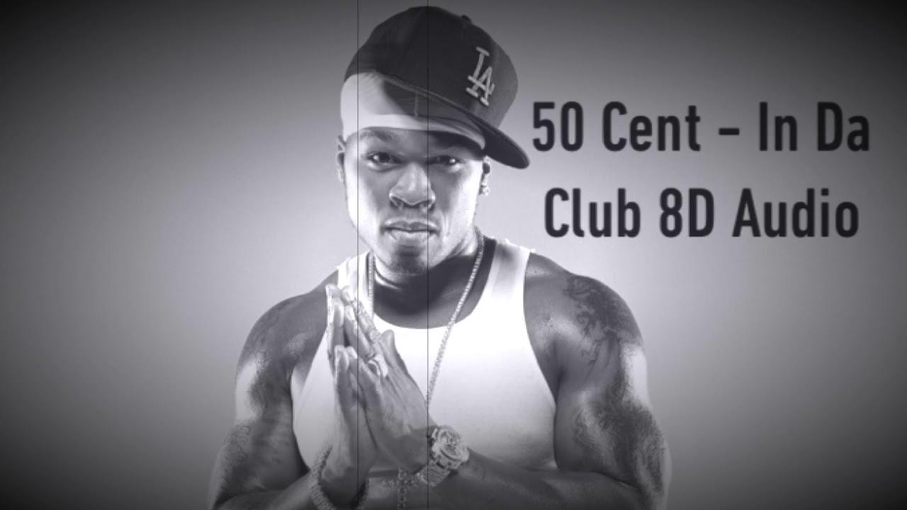50 Cent - In Da Club 8D Audio