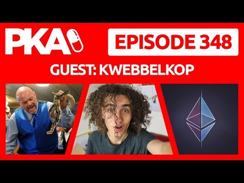 PKA 348 with Kwebbelkop Game Of Thrones, Barcelona, Cryptocurrency, BJJ