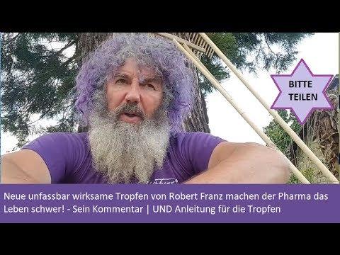 Neue unfassbar wirksame Tropfen von Robert Franz machen der Pharma das Leben schwer