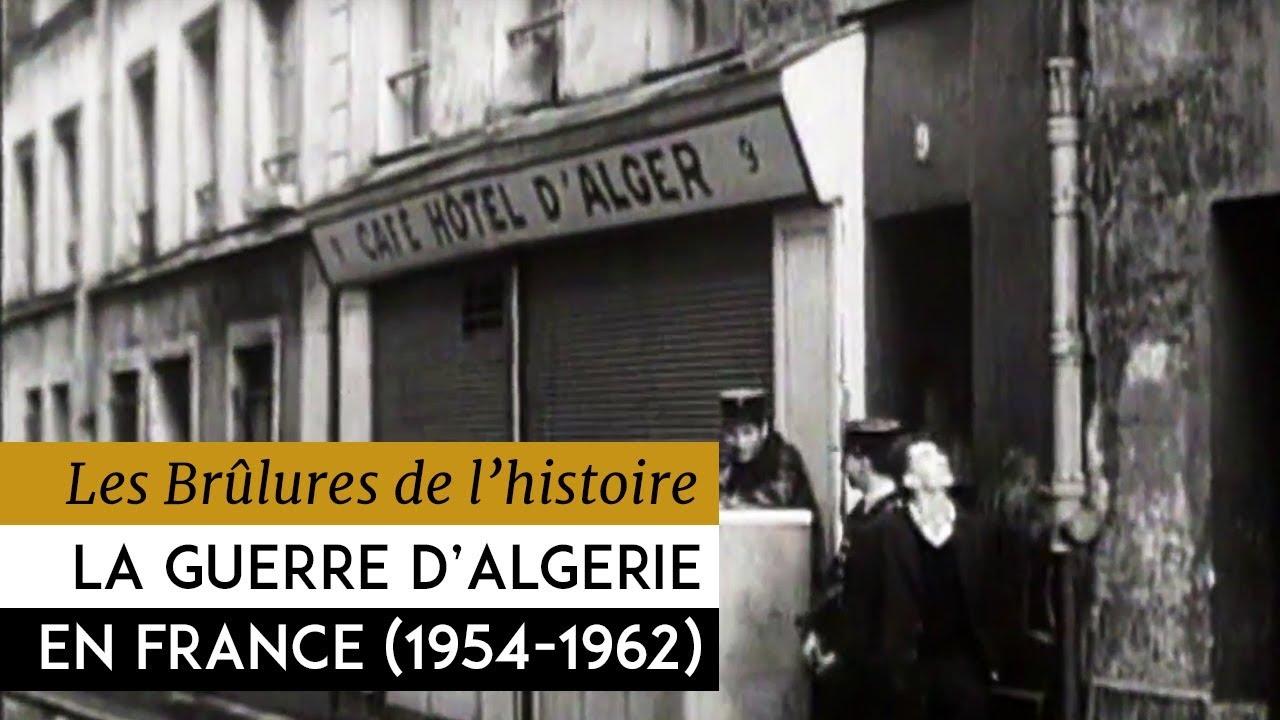 Les Brûlures de l'Histoire - Le second front : La guerre d'Algerie en France 1954-1962