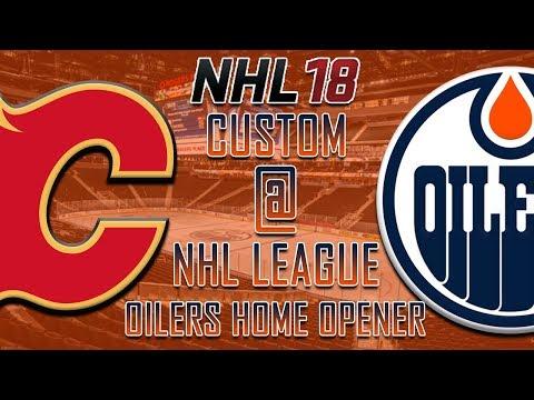 NHL 18 - CNHL - Edmonton Oilers Home Opener Vs Calgary Flames