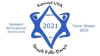 Karmiel USA 2021 - Nipagesh Ba'Chalomot