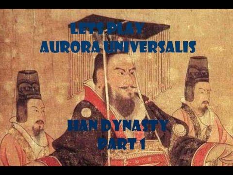 Lets Play EU4 Mod Aurora Universalis - Han Dynasty China Part 1