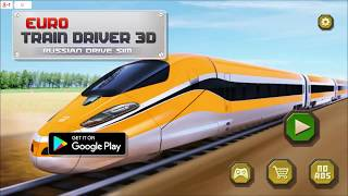 Euro Train Driver 3D: Russian Driving Simulator - OFFICIAL game