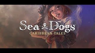 Sea Dogs: Caribbean Tales - Intro