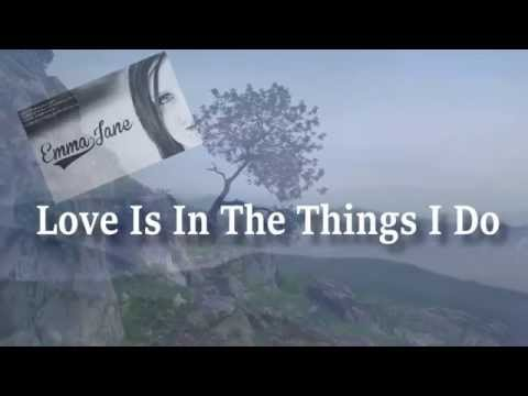 Love Is In The Things I Do