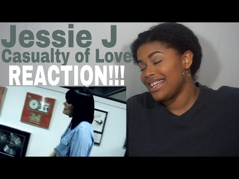 Jessie J - Casualty of Love // REACTION!!!