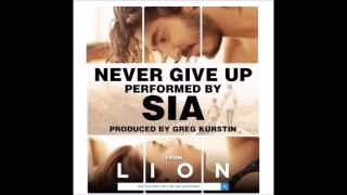 Sia Never Give Up ( Lion Soundtrack )